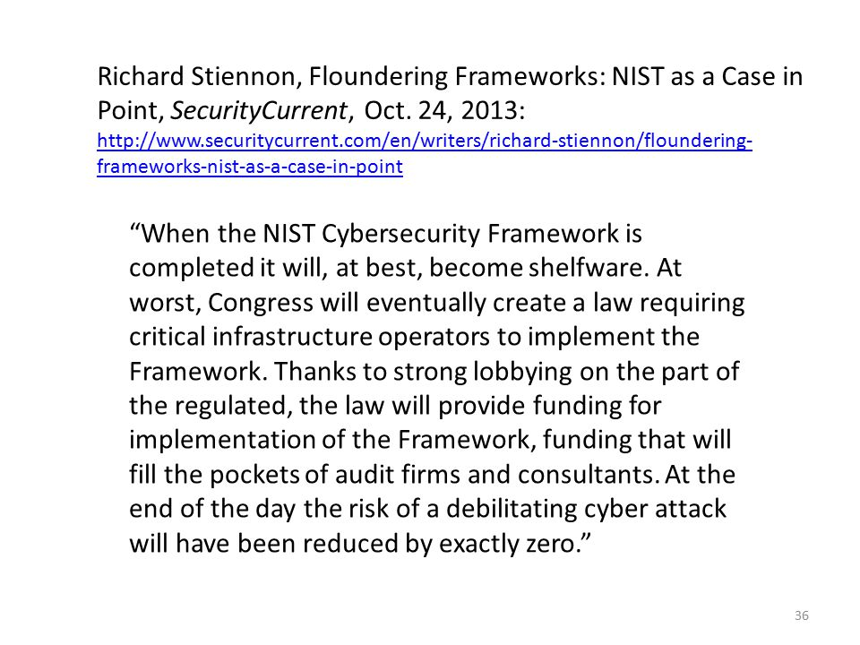 Richard Stiennon, Floundering Frameworks: NIST as a Case in Point, SecurityCurrent, Oct.