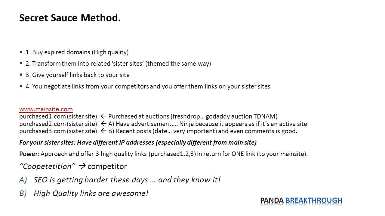 Secret Sauce Method.