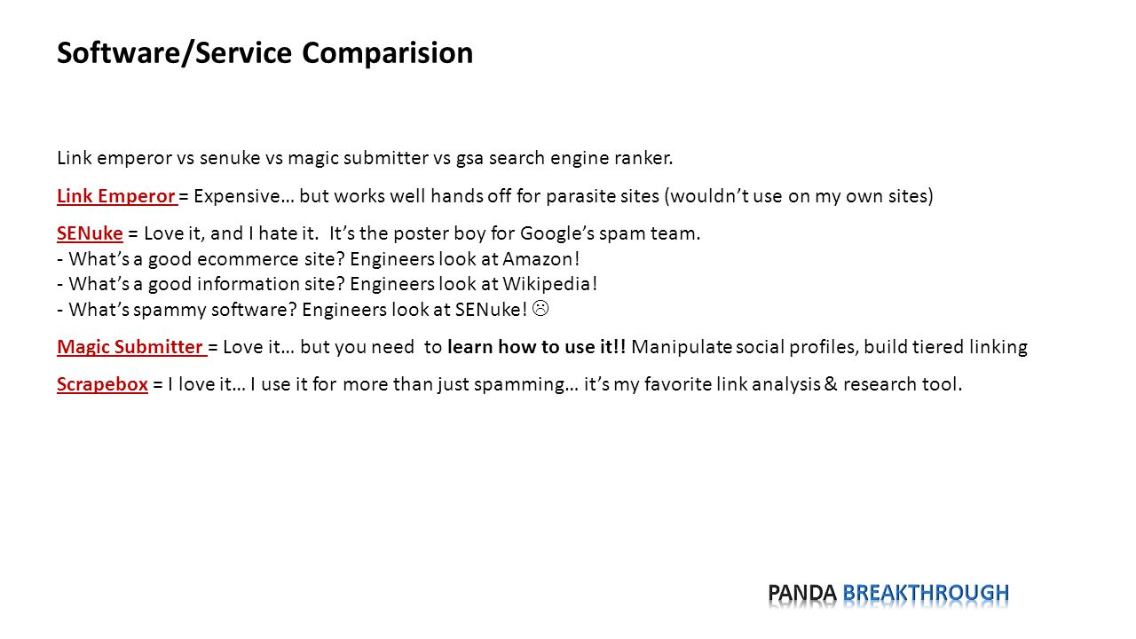 Software/Service Comparision Link emperor vs senuke vs magic submitter vs gsa search engine ranker.