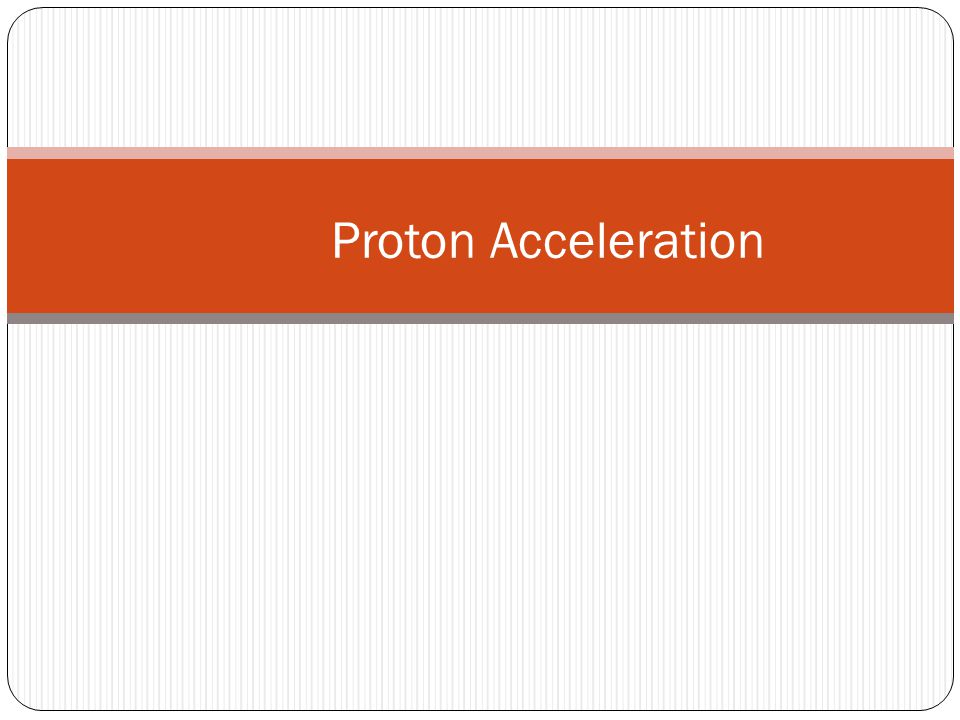 Requirements on the Proton Beam Beam Energy and power: 8GeV, 56kW(7  A) Bunch width and bunch-bunch spacing:~100nsec, ~1  sec Extinction: <10 -9 Bunched slow extraction (slow extraction w/o switching off acceleration RF cavity)