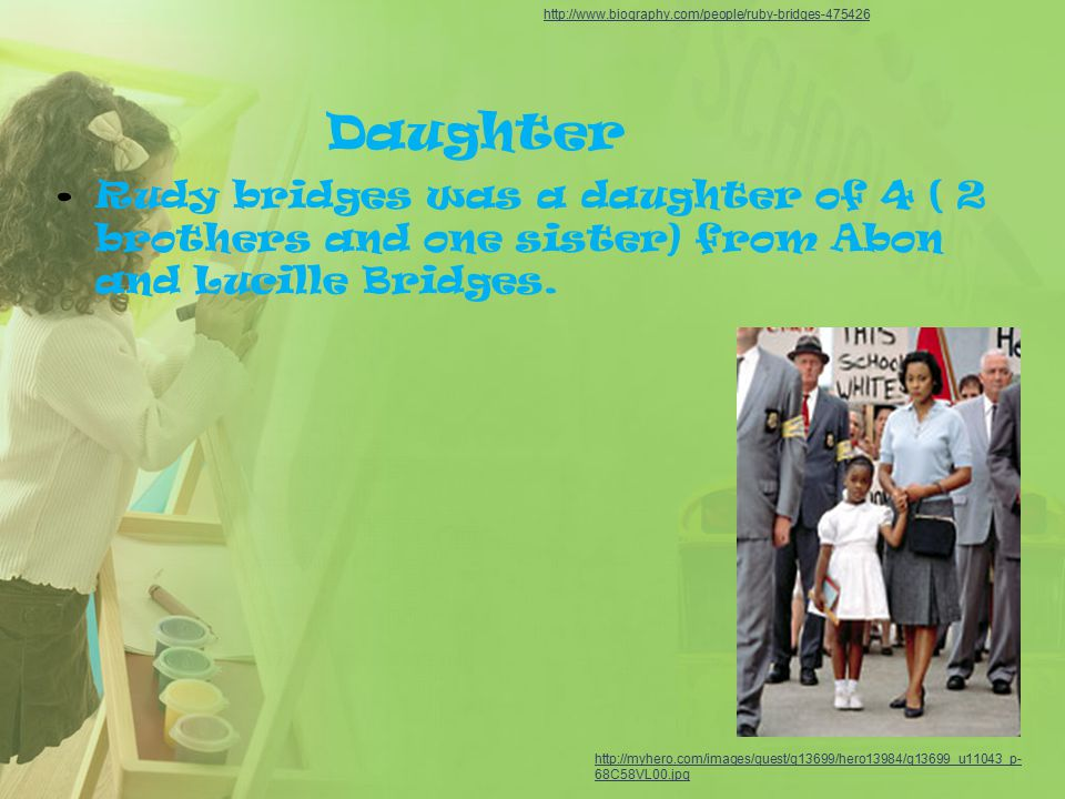 Daughter Rudy bridges was a daughter of 4 ( 2 brothers and one sister) from Abon and Lucille Bridges.