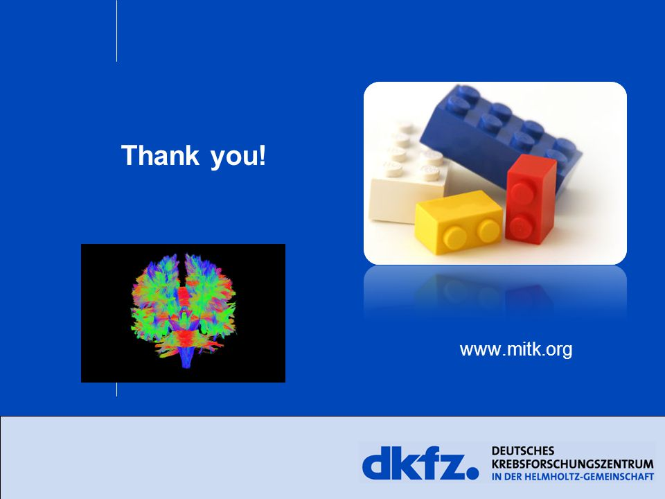 Thank you! www.mitk.org