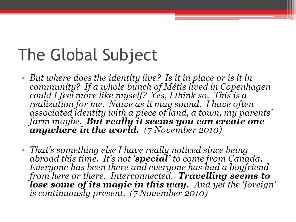 The Global Subject But where does the identity live.