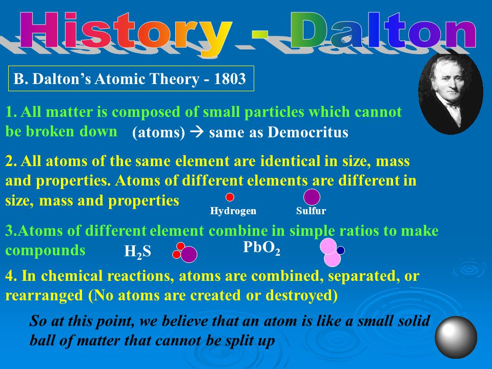  by 1700s (scientific revolution), all chemists agreed: on the existence of atoms on the existence of atoms that atoms combined to make compounds tha