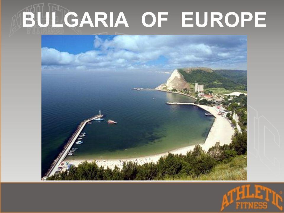 BULGARIA OF EUROPE