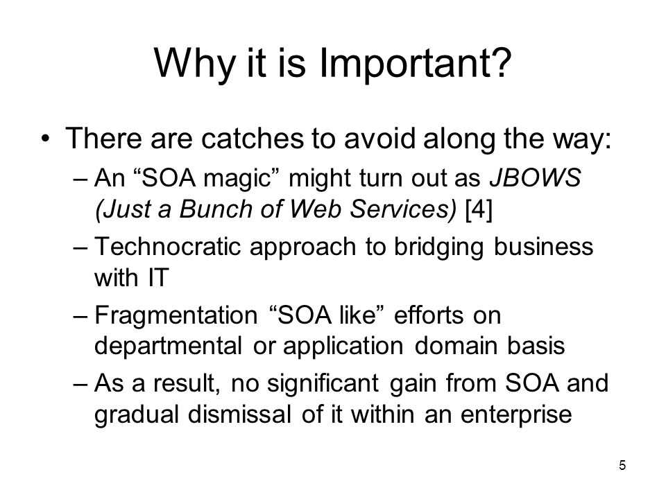 26 Semantic Brokering [2] In any SOA context, a formal interface contract for the invocation syntax is important.