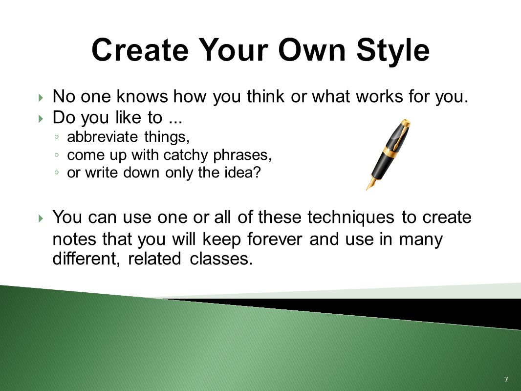 8 Symbols you might use Develop and use your own symbols.