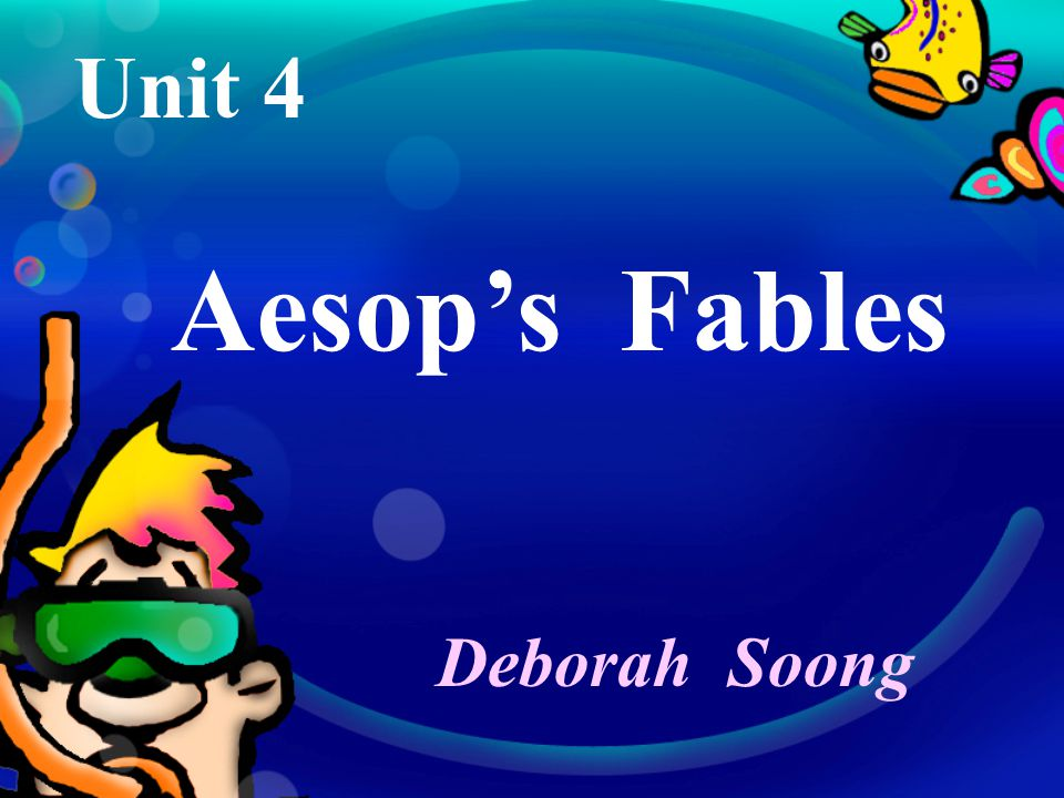 Aesop's fables always use animals to tell their stories.