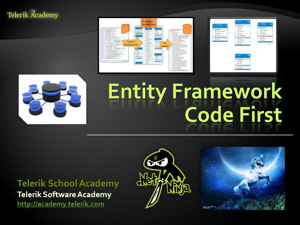 Telerik Software Academy http://academy.telerik.com Telerik School Academy
