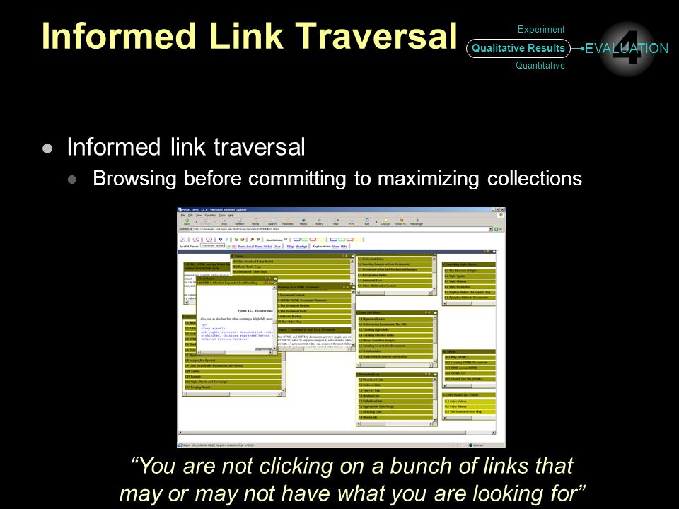 """Informed Link Traversal Informed link traversal Browsing before committing to maximizing collections """"You are not clicking on a bunch of links that ma"""