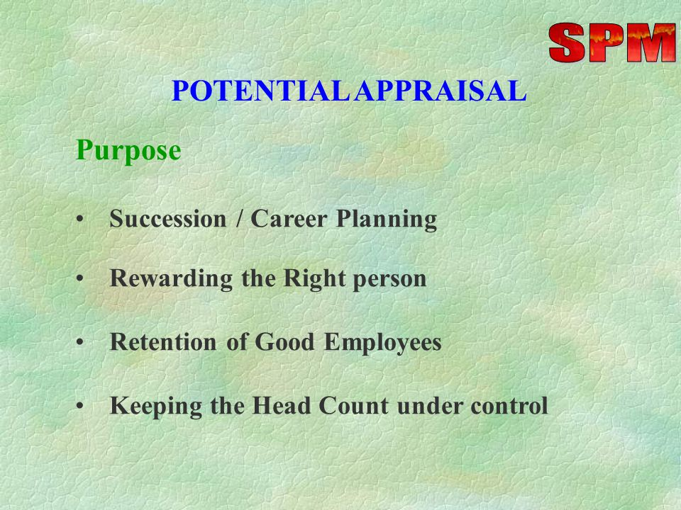 Focus on Key Strengths (at least 2) in specific achievements / behavior PERFORMANCE APPRAISAL Focus on major Development needs (at least 2). Use speci
