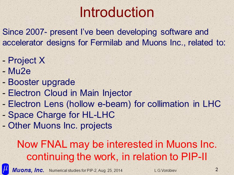Muons, Inc. Numerical studies for PIP-2, Aug.