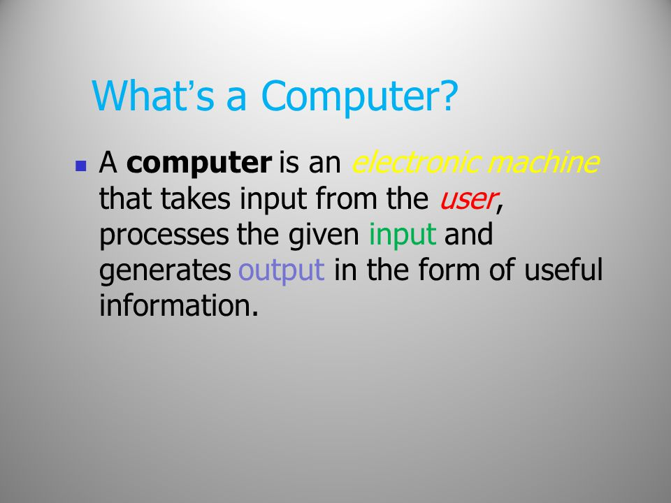 Output Devices Output devices receive the processed data (information) from the CPU and present it to the user in a desired form.