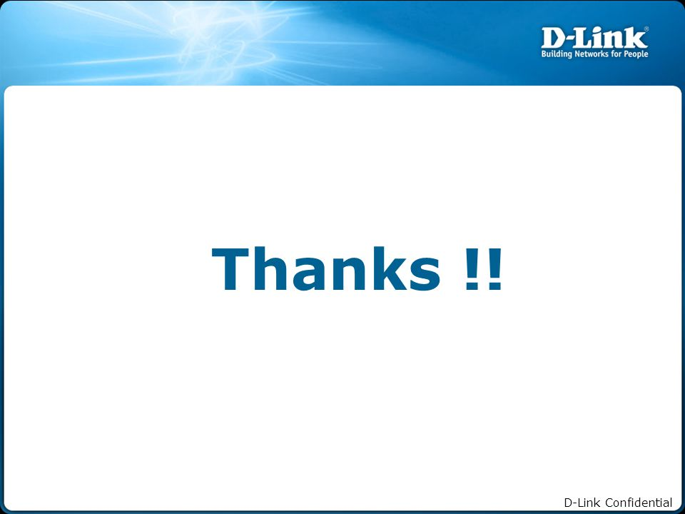 D-Link Confidential Thanks !!