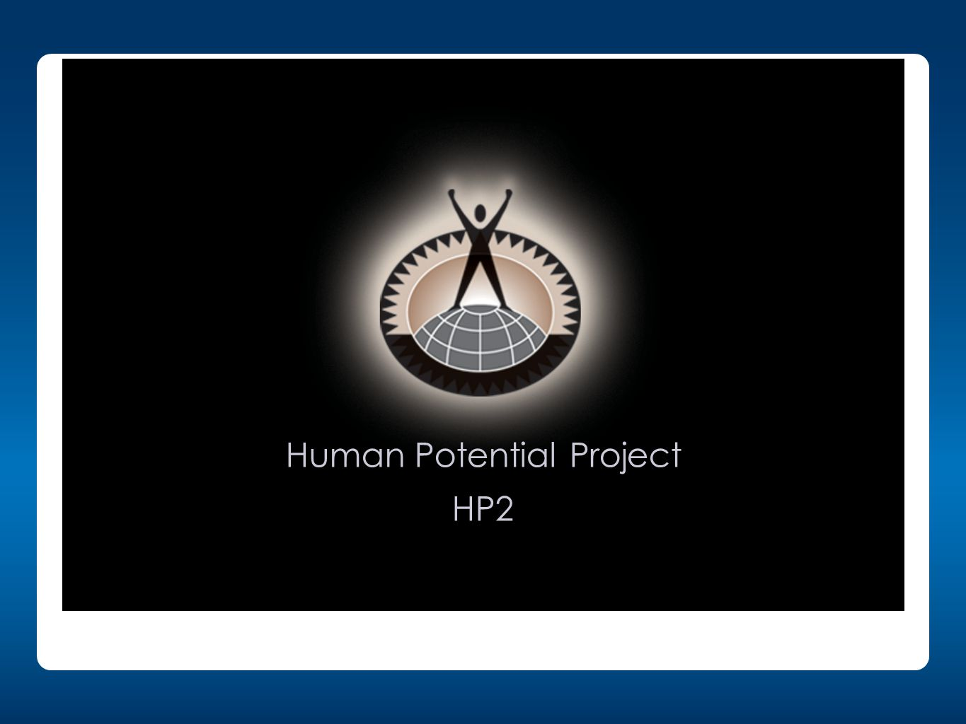 11 Human Potential Project HP2