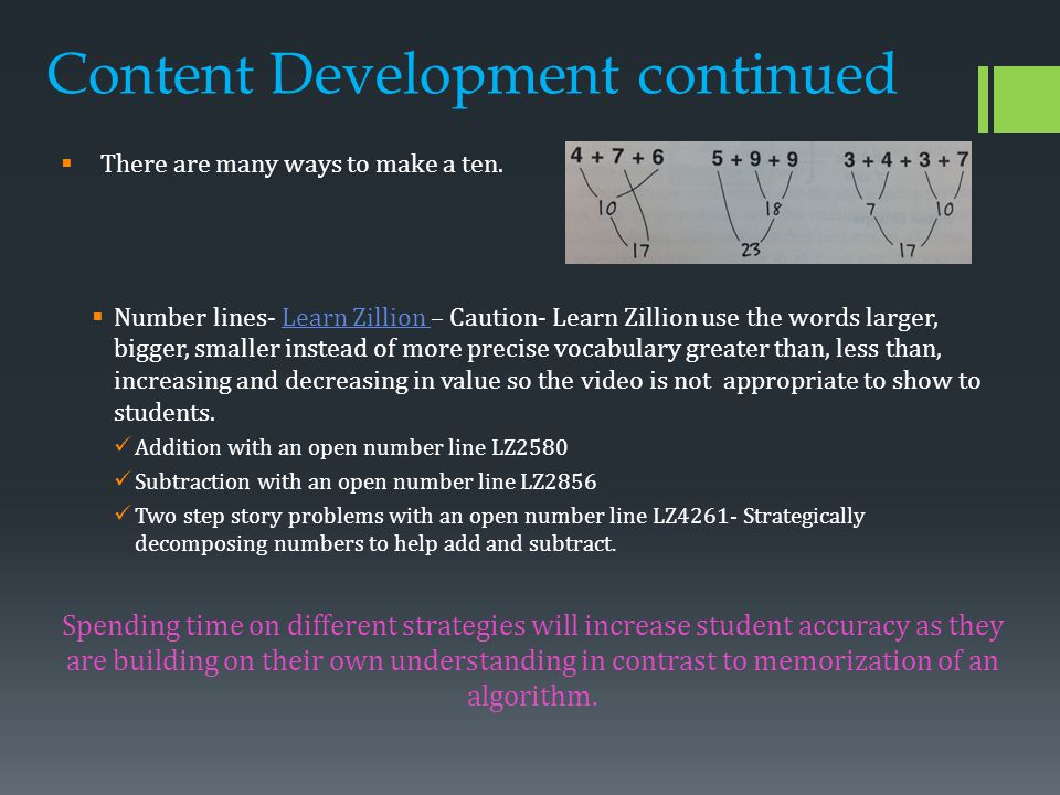 Content Development continued  There are many ways to make a ten.