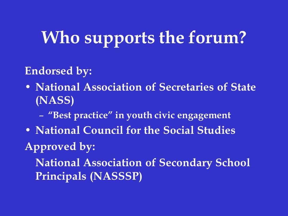 Who supports the forum.