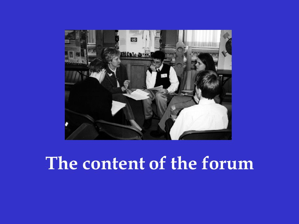 The content of the forum