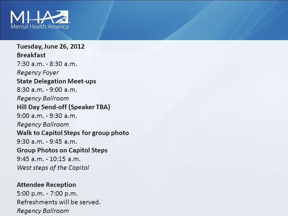 Tuesday, June 26, 2012 Breakfast 7:30 a.m. - 8:30 a.m.
