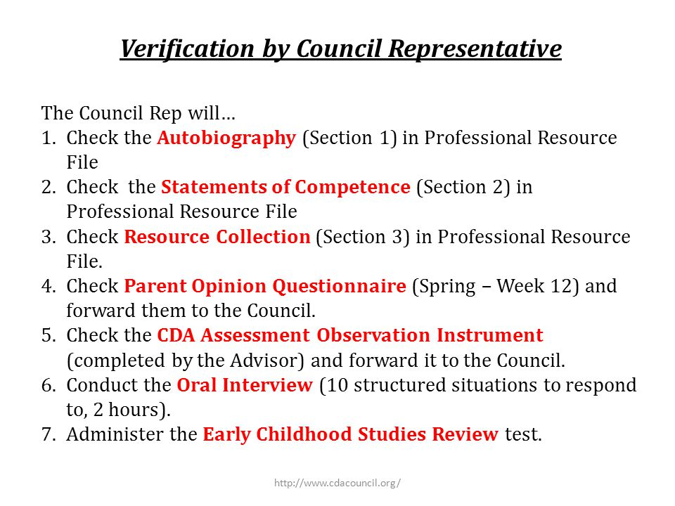 Verification by Council Representative The Council Rep will… 1.Check the Autobiography (Section 1) in Professional Resource File 2.Check the Statement