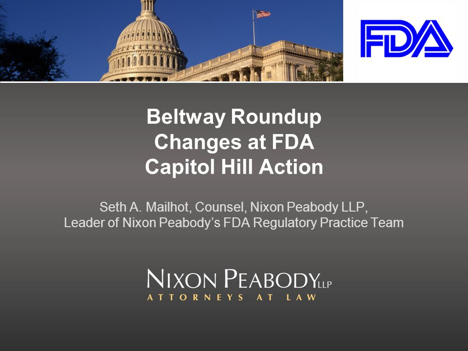 Beltway Roundup Changes at FDA Capitol Hill Action Seth A.