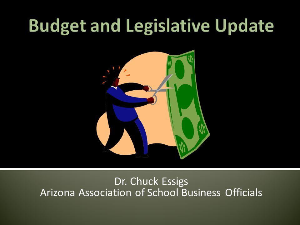 Dr. Chuck Essigs Arizona Association of School Business Officials