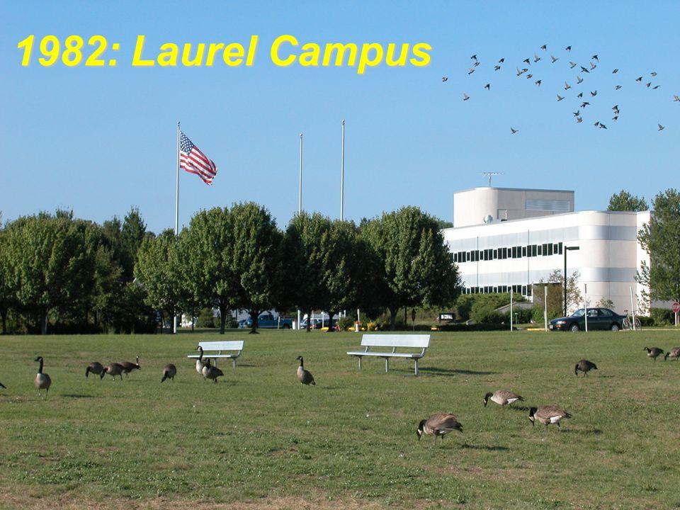 1982: Laurel Campus