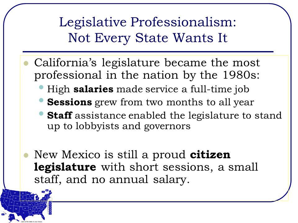 Legislative Professionalism: Not Every State Wants It