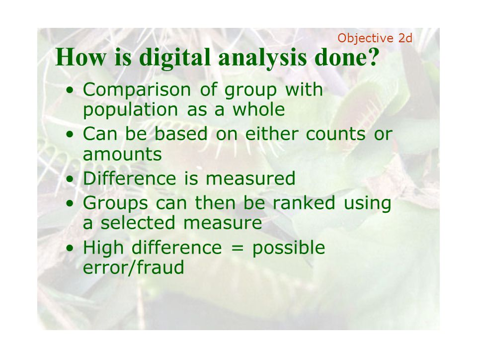 Slide 37 Joint meeting of the RDU IIA and ISACA chapters November 11, 2008, Capitol Club, Raleigh, NC How is digital analysis done? Comparison of grou
