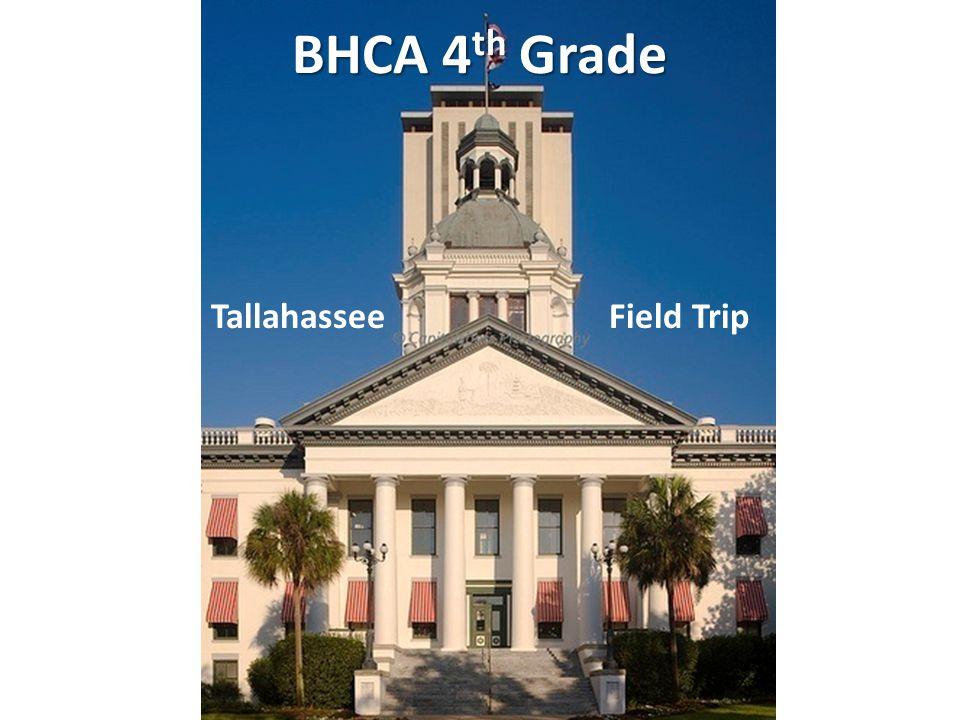 BHCA 4 th Grade Tallahassee Field Trip