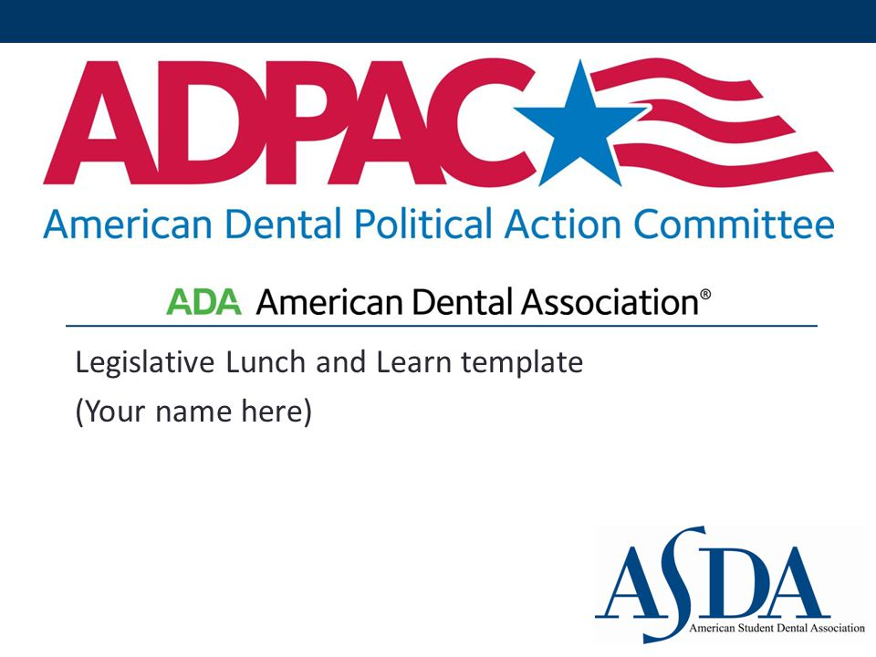 Some Current Issues on the Table [These are examples you can research to talk about – feel free to edit accordingly – visit www.ada.org/advoacy for current issues] www.ada.org/advoacy The Amalgam Debate The FDA in 2009 ruled amalgam as safe and effective for use in humans Advocacy groups want the FDA to re-open the issue to look at the material Water Fluoridation Dental Therapist models nationwide Minnesota, Missouri