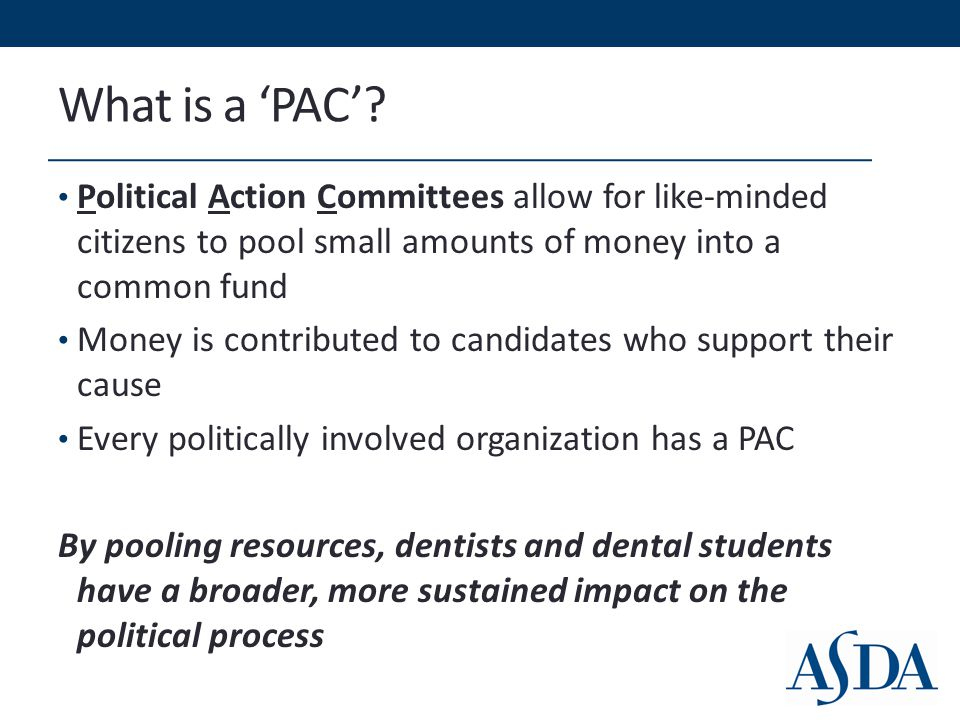 How ADPAC benefits you ADPAC has created relationships that benefit the ADA ADA lobbyists are able to communicate the concerns of our profession to lawmakers who are involved in drafting and voting on health care legislation ADPAC helps ensure that dentists have a voice on Capitol Hill