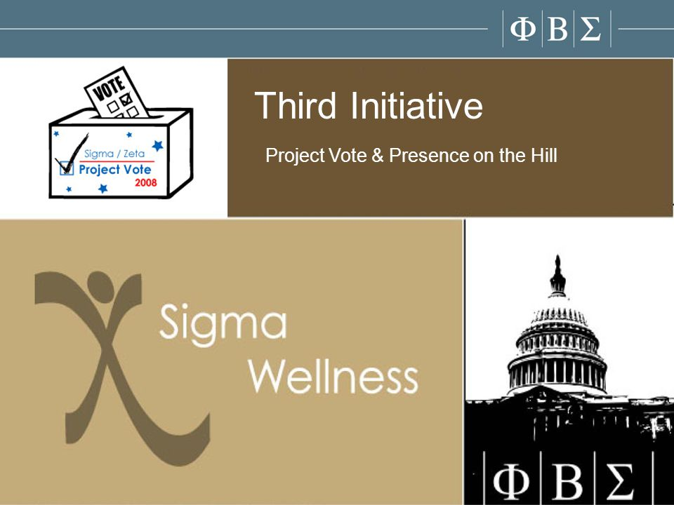Third Initiative Project Vote & Presence on the Hill
