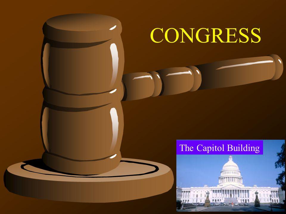 The Capitol Building CONGRESS