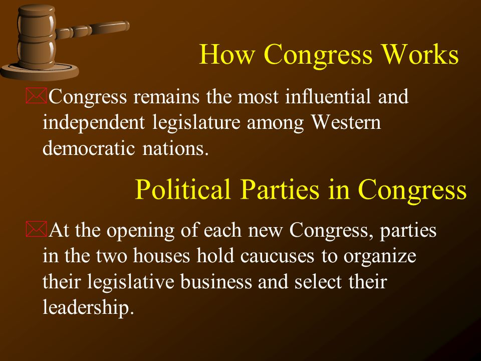 How Congress Works  Congress remains the most influential and independent legislature among Western democratic nations.