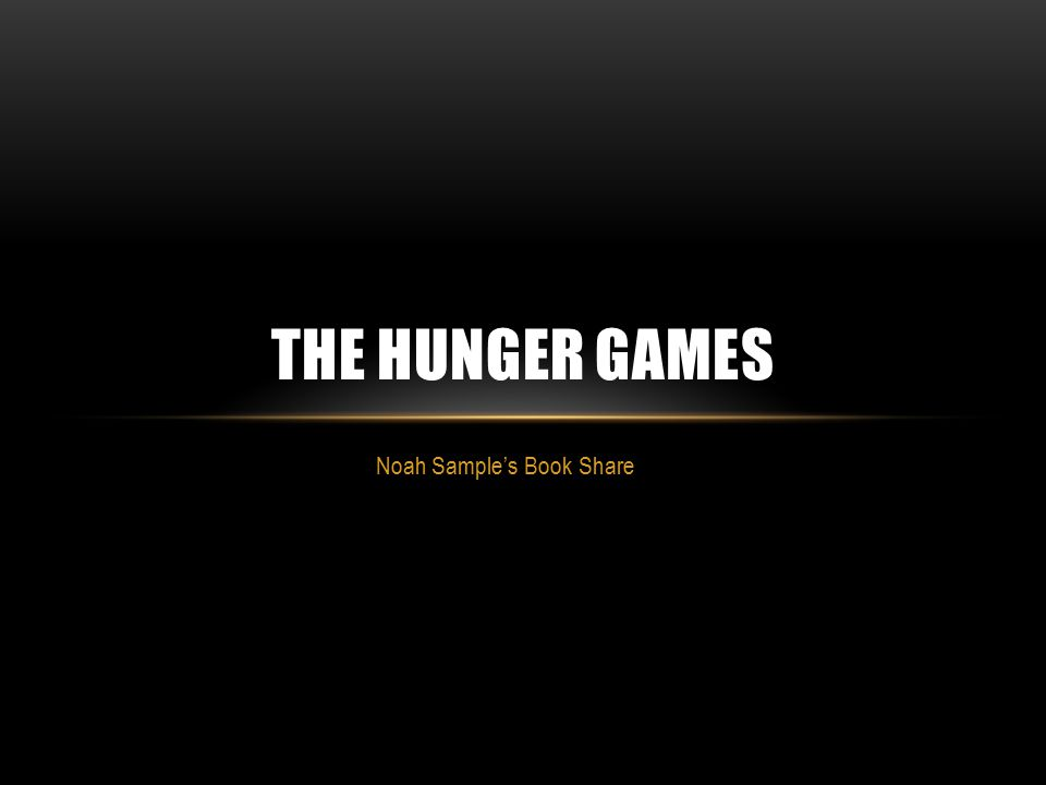 Noah Sample's Book Share THE HUNGER GAMES