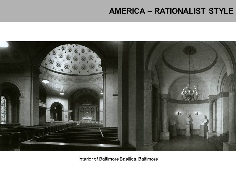 AMERICA – RATIONALIST STYLE Interior of Baltimore Basilica, Baltimore