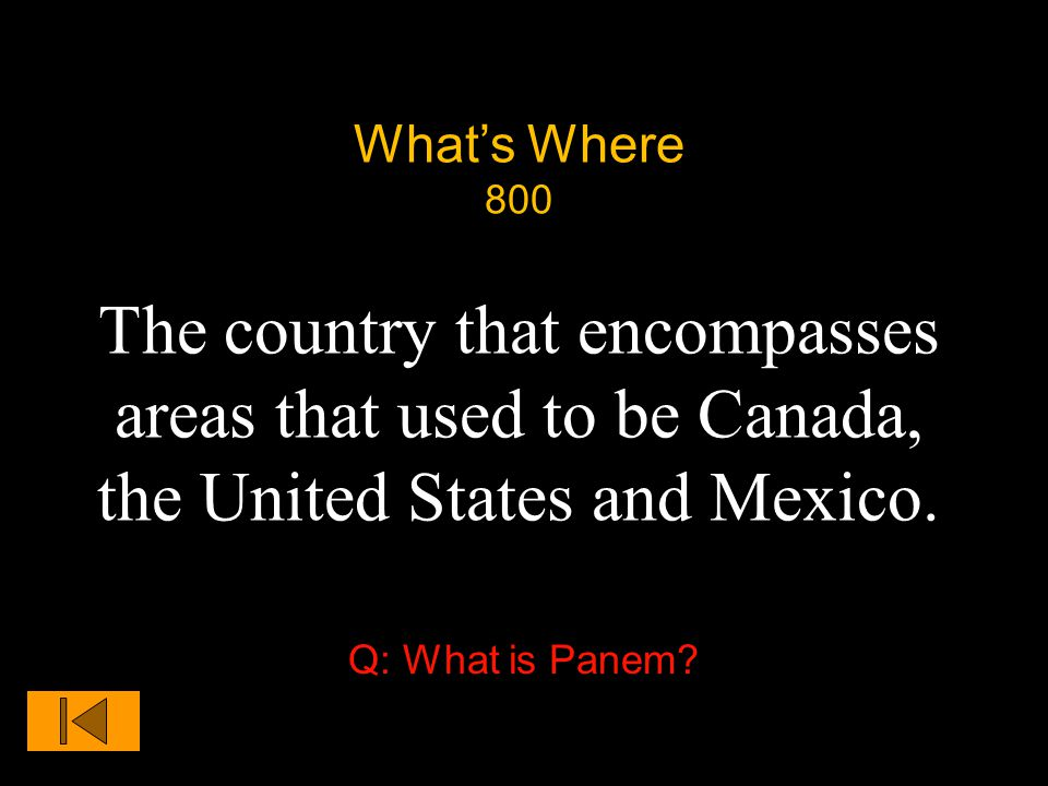 What's Where 800 The country that encompasses areas that used to be Canada, the United States and Mexico.