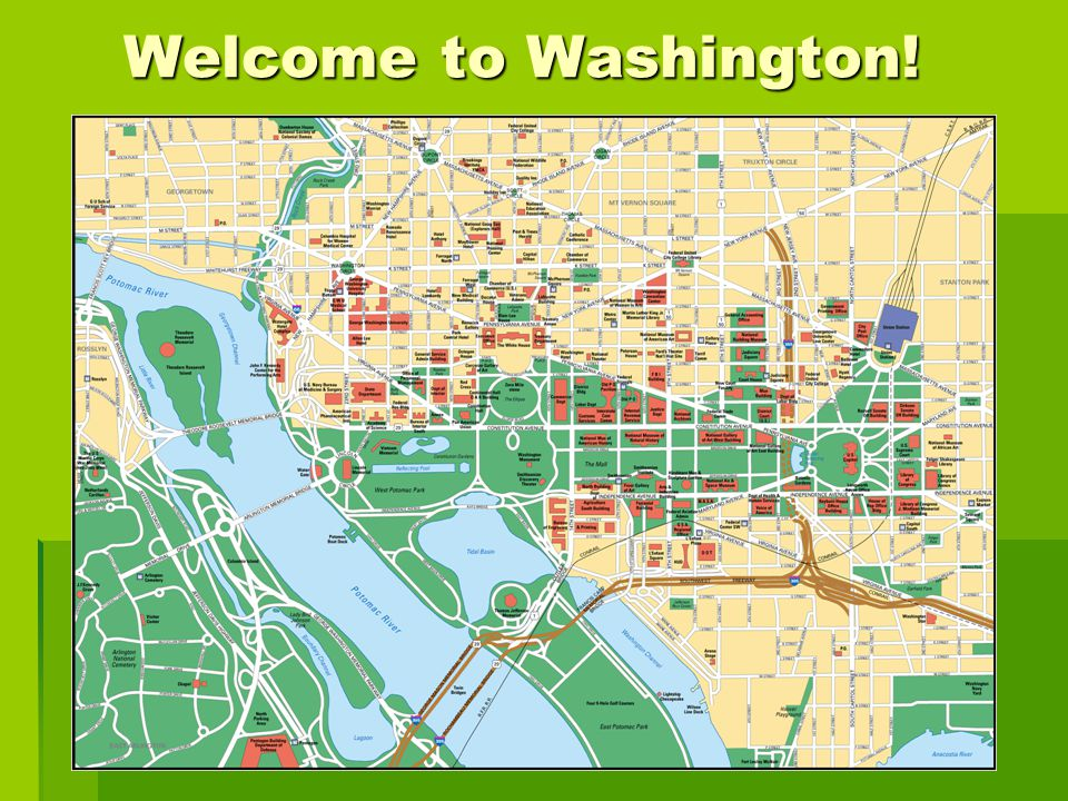Welcome to Washington! Welcome to Washington!
