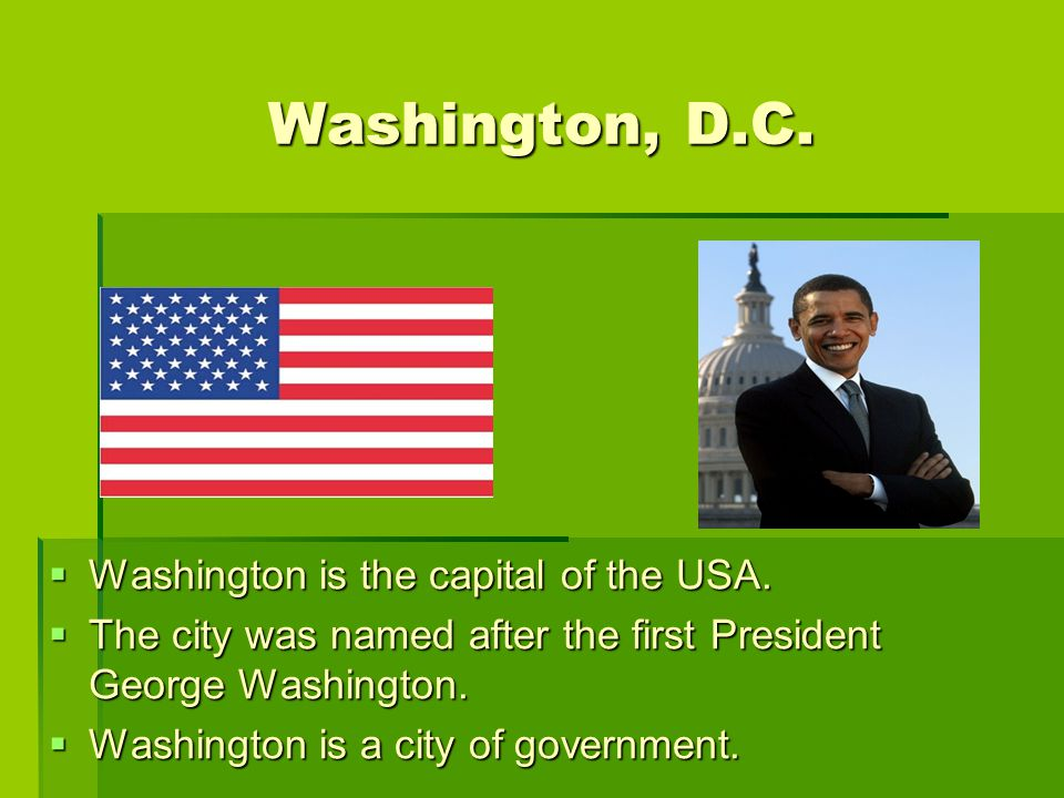 Washington, D.C. Washington, D.C. WWWWashington is the capital of the USA.