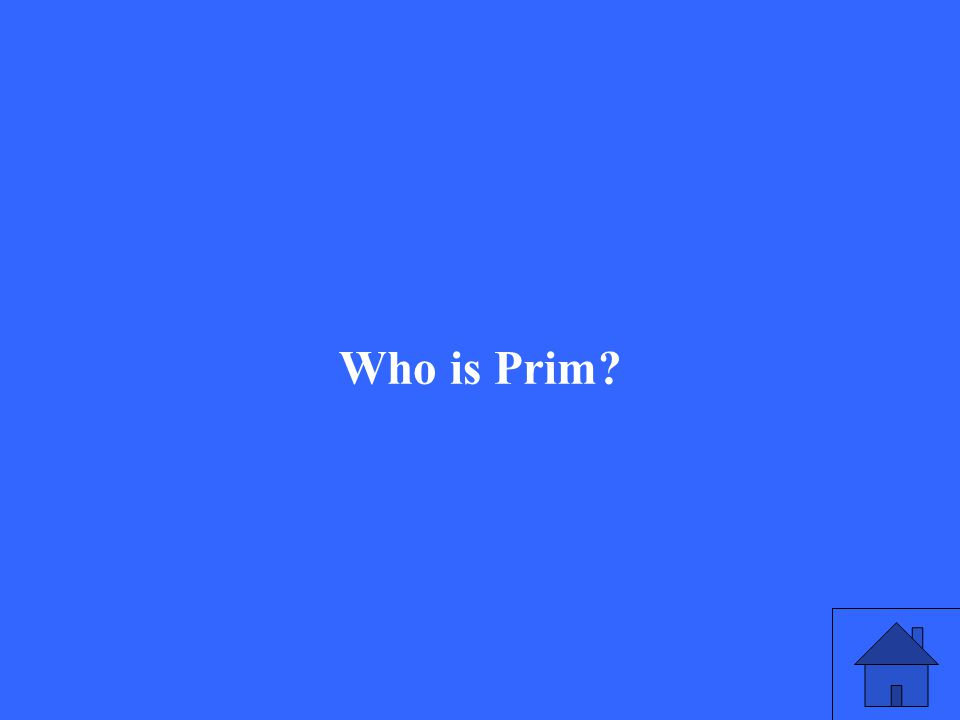 Who is Prim