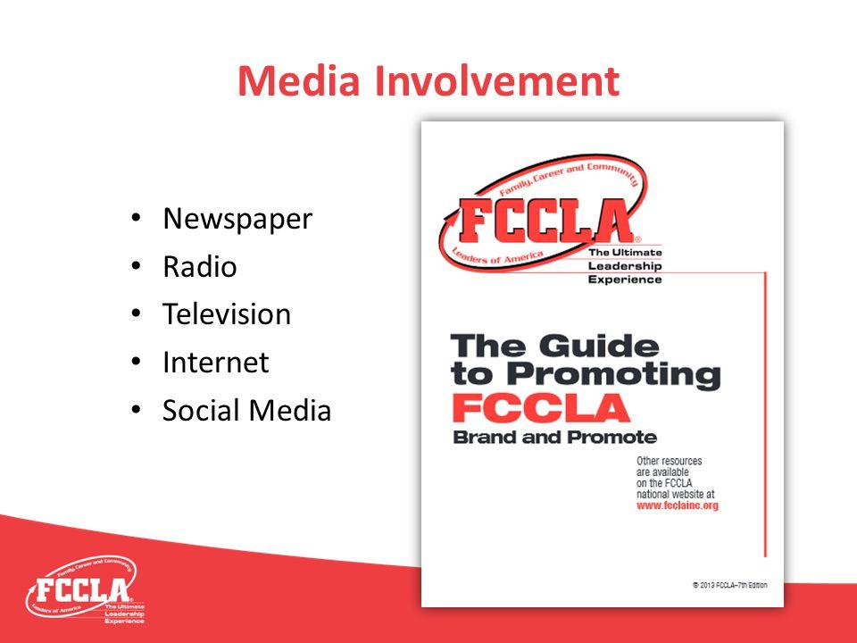 Media Involvement Newspaper Radio Television Internet Social Media