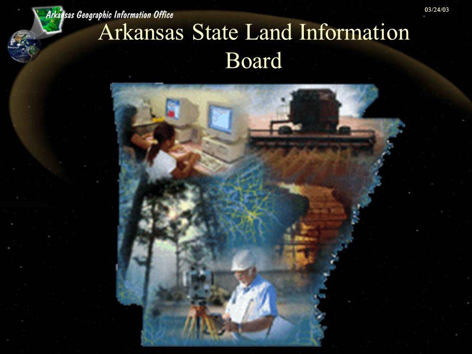 03/24/03 Arkansas State Land Information Board
