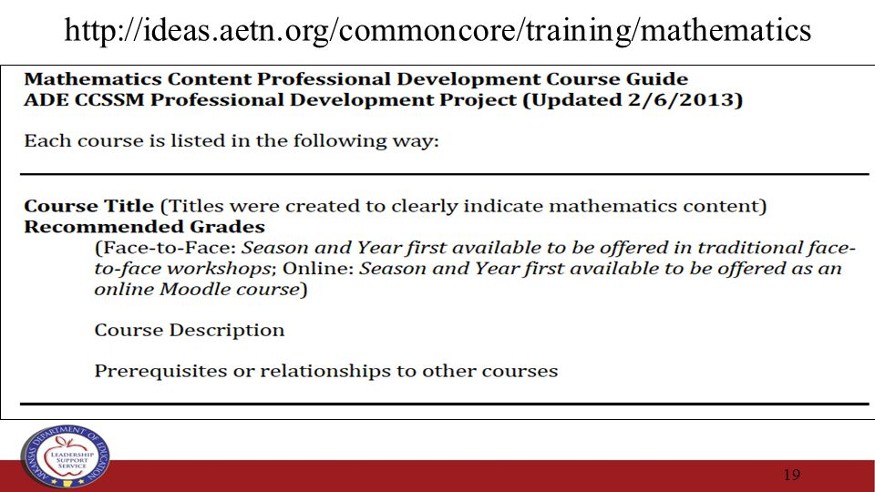 19 http://ideas.aetn.org/commoncore/training/mathematics