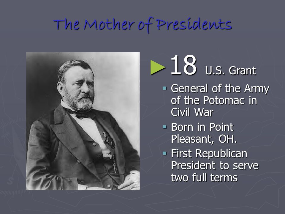 The Mother of Presidents ► 18 U.S.