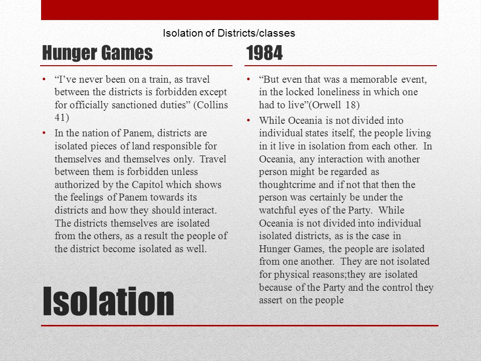 """Isolation Hunger Games """"I've never been on a train, as travel between the districts is forbidden except for officially sanctioned duties"""" (Collins 41)"""