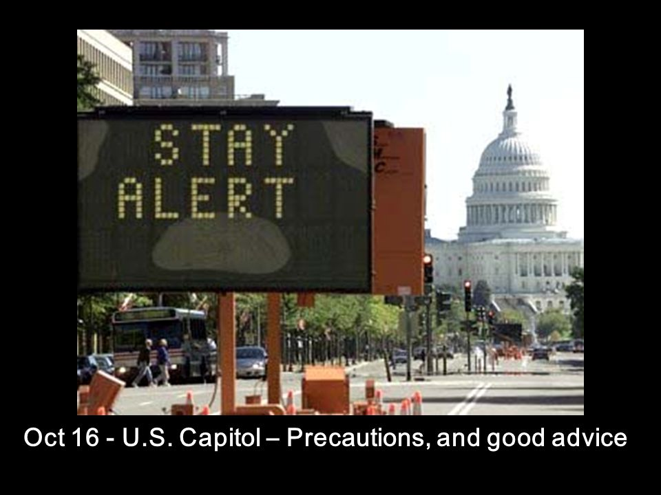 Oct 16 - U.S. Capitol – Precautions, and good advice