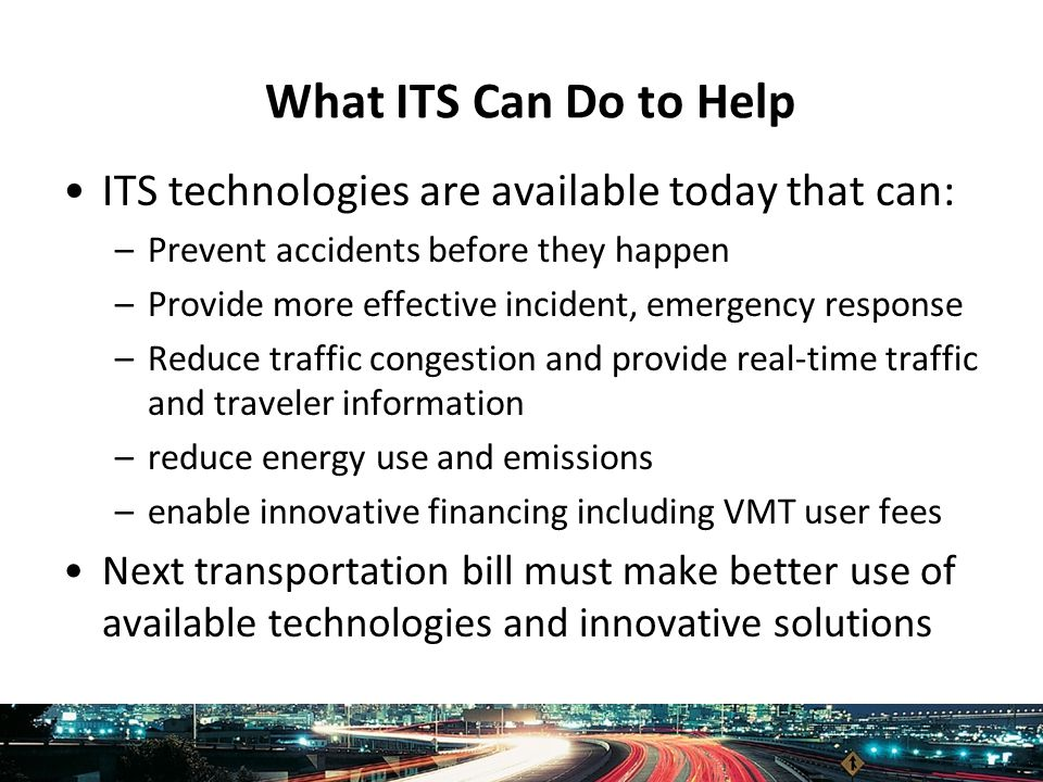 Intelligent Transportation Society of America www.itsa.org The Way Forward: The Fiscal Stimulus Package and Authorization of a New Transportation Bill