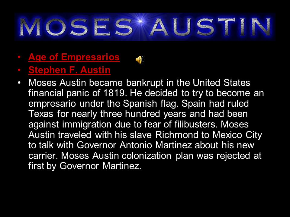 Old Three Hundred were the first families to Stephen Austin's colony Joseph Hawkins loans Stephen Austin money to buy supplies and ship called the Lively Militia a group of citizens who are like an army but serve only when needed Mexico Independence 1821