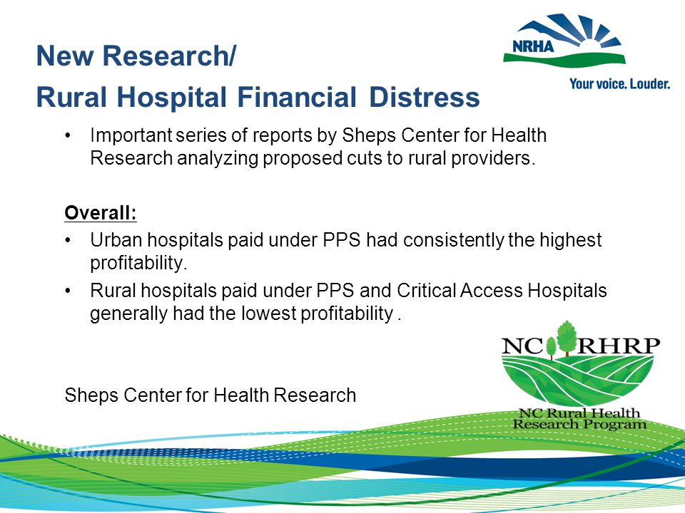 New Research/ Rural Hospital Financial Distress Important series of reports by Sheps Center for Health Research analyzing proposed cuts to rural provi